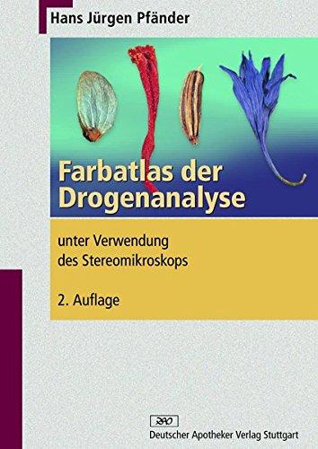 Farbatlas zur Drogenanalyse unter Verwendung des Stereomikroskops