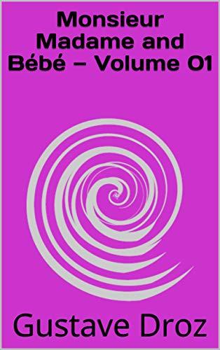 Monsieur Madame and Bébé — Volume 01 (English Edition)
