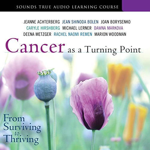 Cancer as a Turning Point audiobook cover art