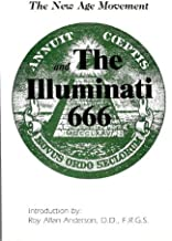 The New Age Movement: The Illuminati 666