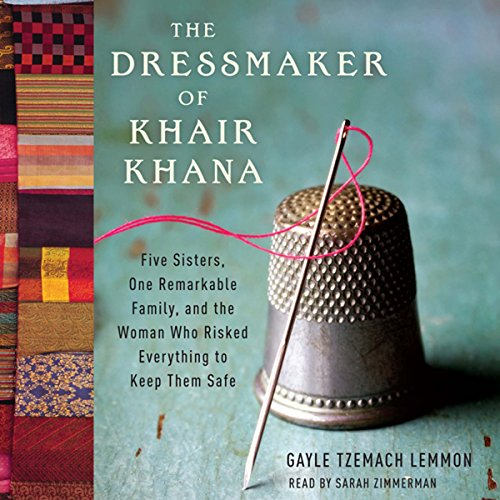 The Dressmaker of Khair Khana audiobook cover art
