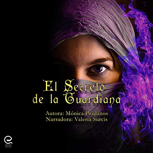 El Secreto de la Guardiana [The Secret of the Guardian] audiobook cover art