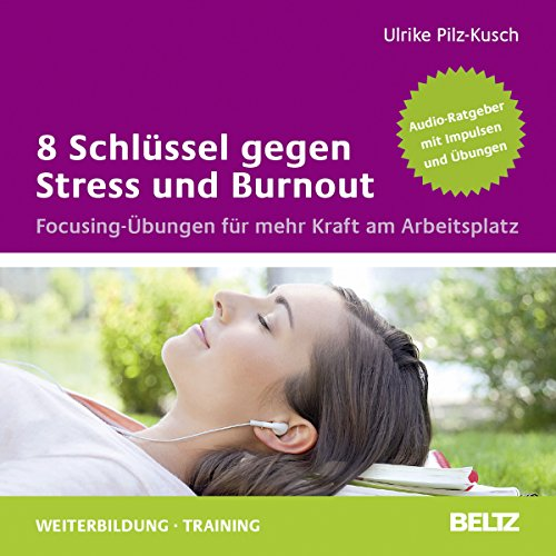 8 Schlüssel gegen Stress und Burnout Titelbild