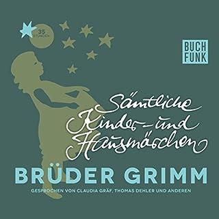 Sämtliche Kinder- und Hausmärchen                   Autor:                                                                                                                                 Brüder Grimm                               Sprecher:                                                                                                                                 Thomas Dehler,                                                                                        Claudia Gräf                      Spieldauer: 36 Std. und 31 Min.     41 Bewertungen     Gesamt 4,4