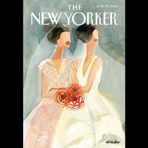 The New Yorker, June 25th 2012 (Tad Friend, Jill Lepore, Adam Gopnik)                   De :                                                                                                                                 Tad Friend,                                                                                        Jill Lepore,                                                                                        Adam Gopnik                               Lu par :                                                                                                                                 Dan Bernard,                                                                                        Christine Marshall                      Durée : 2 h et 8 min     Pas de notations     Global 0,0