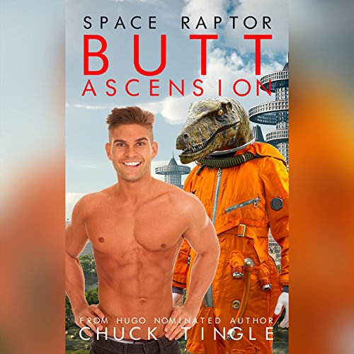 Space Raptor Butt Ascension audiobook cover art