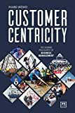 Customer Centricity: The Huawei philosophy of business management (English Edition)