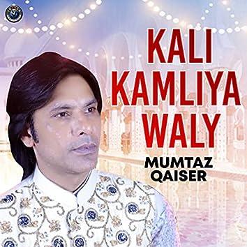 Kali Kamliya Waly - Single