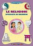 Le religioni spiegate ai bambini. Il piccolo gregge...