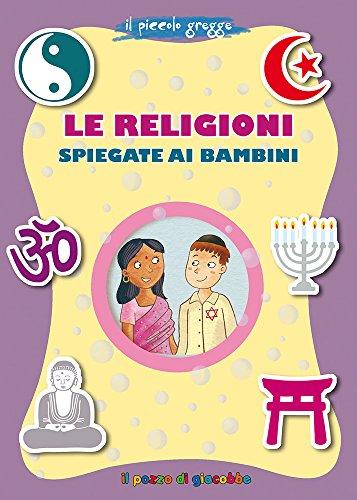 Le religioni spiegate ai bambini. Il piccolo gregge