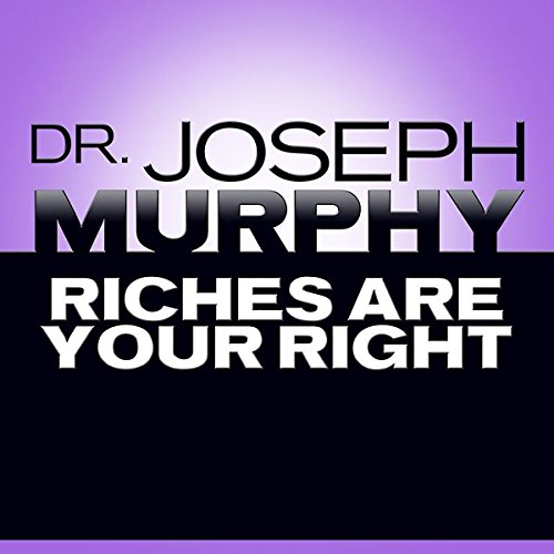 Riches Are Your Right audiobook cover art