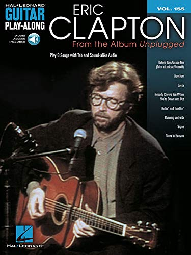 Guitar Play Along Volume 155: Clapton Eric Unplugged: Noten, CD für Gitarre: From the Album Unplugged