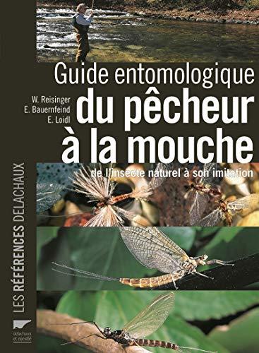 Guide entomologique du pêcheur à la mouche. de...