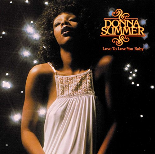 Donna Summer - Love To Love Baby