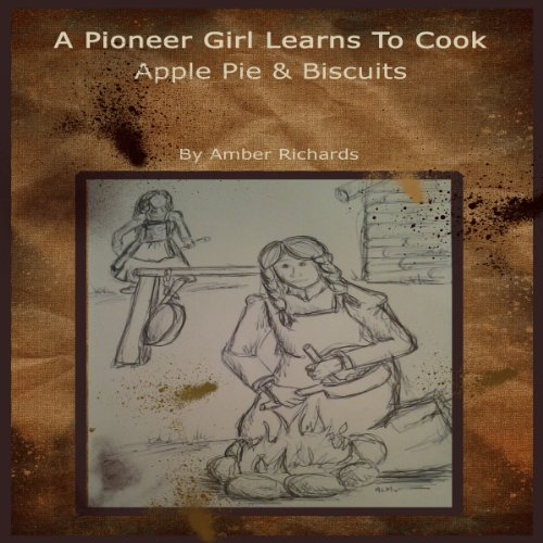 A Pioneer Girl Learns to Cook audiobook cover art