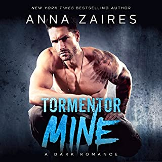 Tormentor Mine                   By:                                                                                                                                 Anna Zaires                               Narrated by:                                                                                                                                 Tracy Marks,                                                                                        Sebastian York                      Length: 8 hrs and 34 mins     50 ratings     Overall 4.6