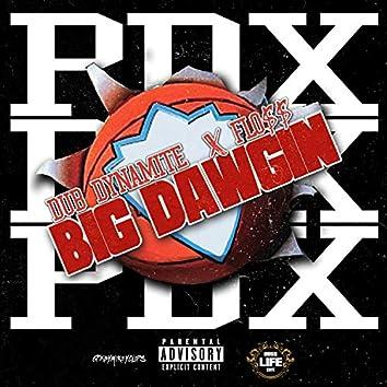 Big Dawgin (feat. Flo$$)