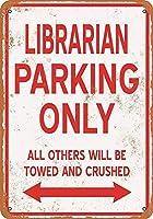 司書駐車場のみブリキ看板壁の装飾金属ポスターレトロプラーク警告看板オフィスカフェクラブバーの工芸品