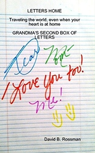 LETTERS HOME 2: Traveling the world, even when your heart is at home GRANDMA'S SECOND BOX OF LETTERS (English Edition)