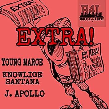 Extra! (feat. Knowlige Santana & J. Apollo)