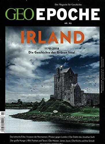 GEO Epoche / GEO Epoche 90/2018 - Irland: Die Geschichte der grünen Insel