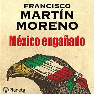 México engañado [Mexico Cheated] audiobook cover art