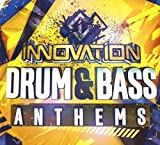 Innovation - Drum & Bass Anthems