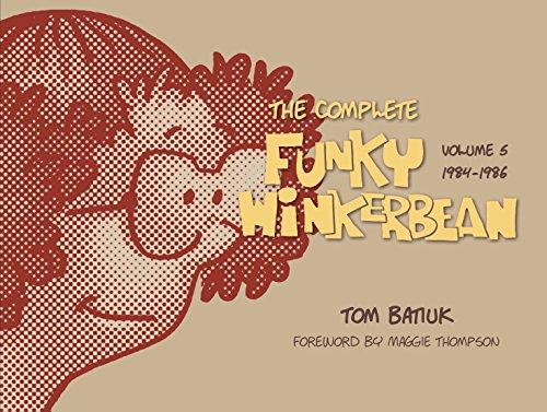 The Complete Funky Winkerbean, Volume 5, 1984-1986