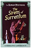 The Sirens of Surrentum (The Roman Mysteries)