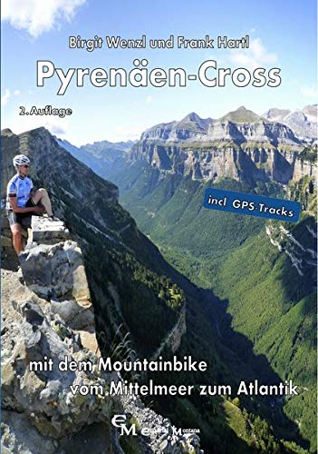 Pyrenäen-Cross: Mit dem Mountainbike vom Mittelmeer zum Atlantik