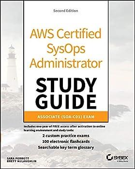 AWS Certified SysOps Administrator Study Guide  Associate  SOA-C01  Exam