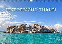 Historische Tuerkei (Wandkalender 2022 DIN A3 quer): Die Tuerkei und ihre historische Vergangenheit (Monatskalender, 14 Seiten )