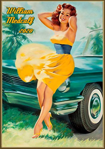 Wall Calendar 2020 [12 pages 8'x11'] Sexy Girl and Classic Cars by William Medcalf Vintage Pinup Girl