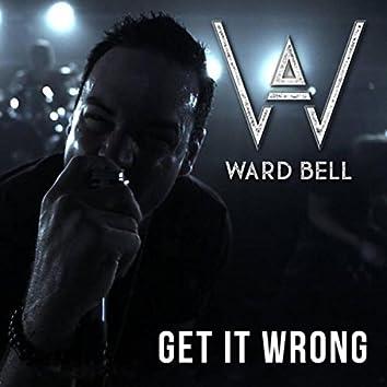 Get It Wrong