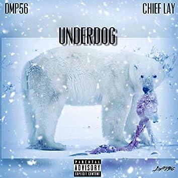 Underdog (feat. Chief Lay)