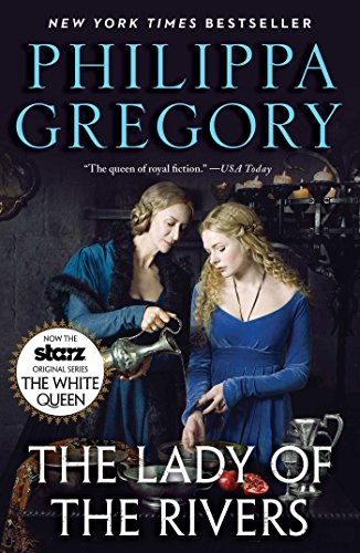 The Lady of the Rivers: A Novel (The Plantagenet and Tudor Novels) (English Edition)