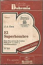 El Superhombre Vida y Obra Del Libertador Simon Bolivar