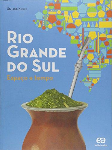 Rio Grande do Sul: Espaço e tempo