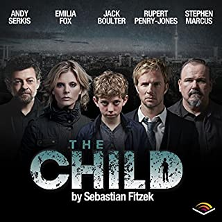 FREE FIRST TWO CHAPTERS - The Child     An Audible Drama              By:                                                                                                                                 Sebastian Fitzek                               Narrated by:                                                                                                                                 Rupert Penry-Jones,                                                                                        Jack Boulter,                                                                                        Emilia Fox,                   and others                 Length: 19 mins     60 ratings     Overall 3.3