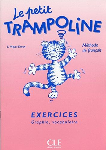 Le Petit Trampoline, niveau 1 : Exercices, graphie, vocabulaire