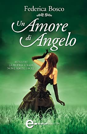Un amore di angelo (Il mio angelo segreto Vol. 3)