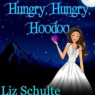 Hungry, Hungry, Hoodoo audiobook cover art