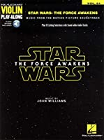 Star Wars the Force Awakens: Music from the Motion Picture Soundtrack. Play and Exiting Selection With Sound-alike Audio Tracks (Violin Play-along)