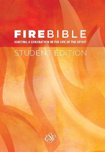 Compare Textbook Prices for Fire Bible: English Standard Version, Igniting a Generation in the Life of the Spirit Student Edition ISBN 9781619706927 by Hendrickson Bibles
