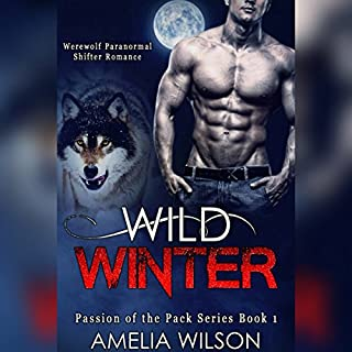 Wild Winter     Passion of the Pack Series, Book 1              By:                                                                                                                                 Amelia Wilson                               Narrated by:                                                                                                                                 Stacy Hinkle                      Length: 2 hrs and 14 mins     Not rated yet     Overall 0.0