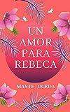 Un amor para Rebeca