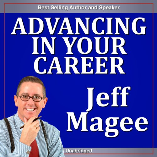 Advancing in Your Career audiobook cover art
