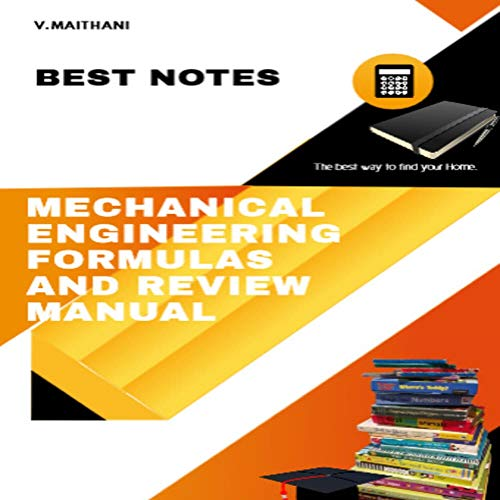 MECHANICAL ENGINEERING FORMULAS AND REVIEW MANUAL