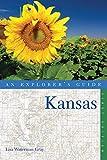 Explorer s Guide Kansas (Explorer s Complete)