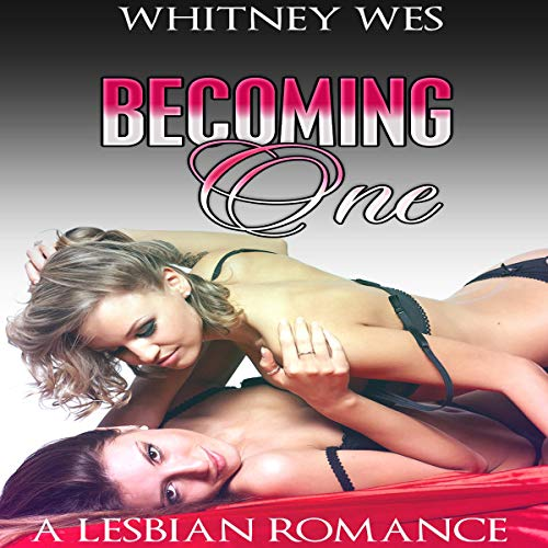Lesbian: Becoming One audiobook cover art